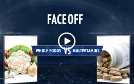 Centegra Faceoff Multivitamins vs Whole Foods